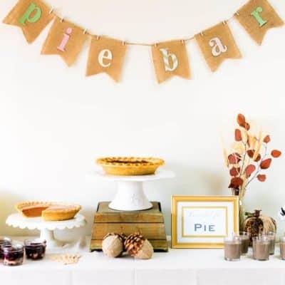 Pie Dessert Table Ideas: Recipe + Printables + DIY Easy Banner