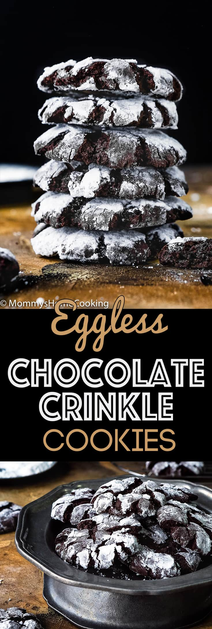 These Eggless Chocolate Crinkle Cookies are moist and fudgy on the inside, and slightly crisp on the outside. Nothing shouts out Happy Holidays like a great plate of chocolatey cookies. Easy to make, even easier to eat! http://mommyshomecooking.com