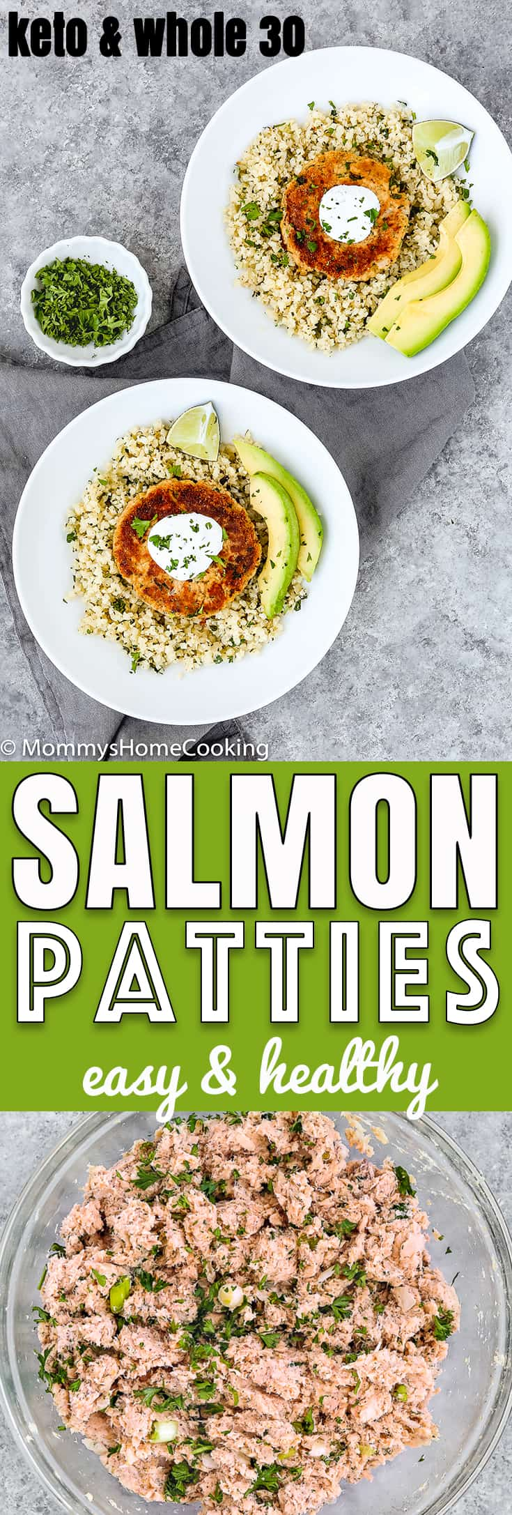 These Easy Eggless Salmon Patties are juicy, moist, flavorful, and super easy to make!! They come together in about 30 minutes. #Recipe #Healthy #Salmon #Whole30 #Keto friendly. http://mommyshomecooking.com