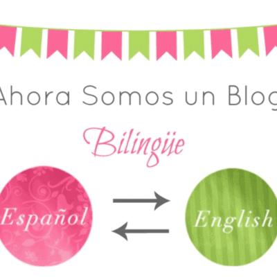¡Ahora Somos un Blog Bilingüe! – Sorteo