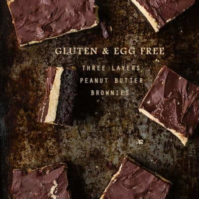Gluten and Egg Free Three Layers Peanut Butter Brownies