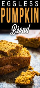 eggless pumpkin bread slices with descriptive text