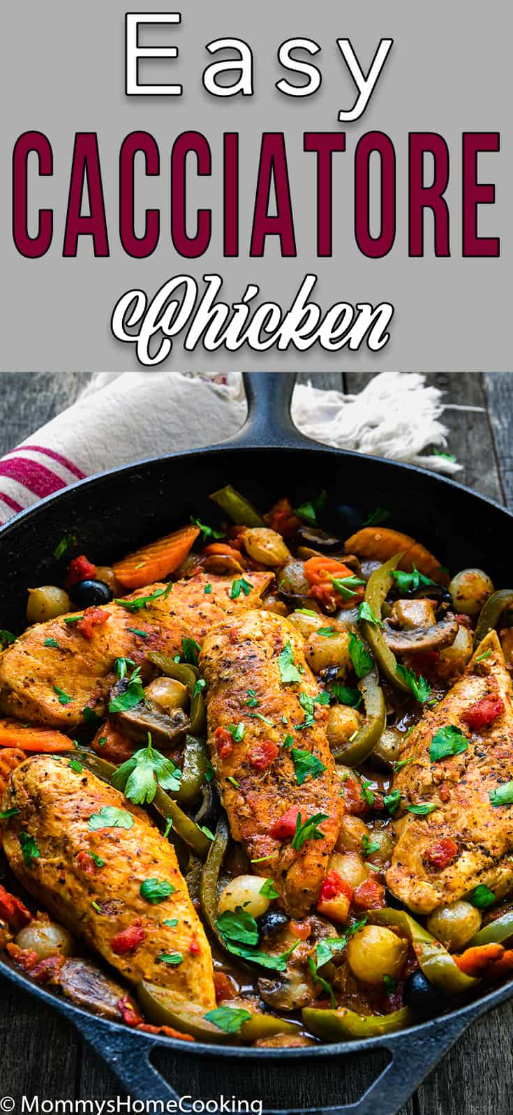 EasyChickenBreasts Cacciatore in a cast iron skillet with veggies and descriptive text