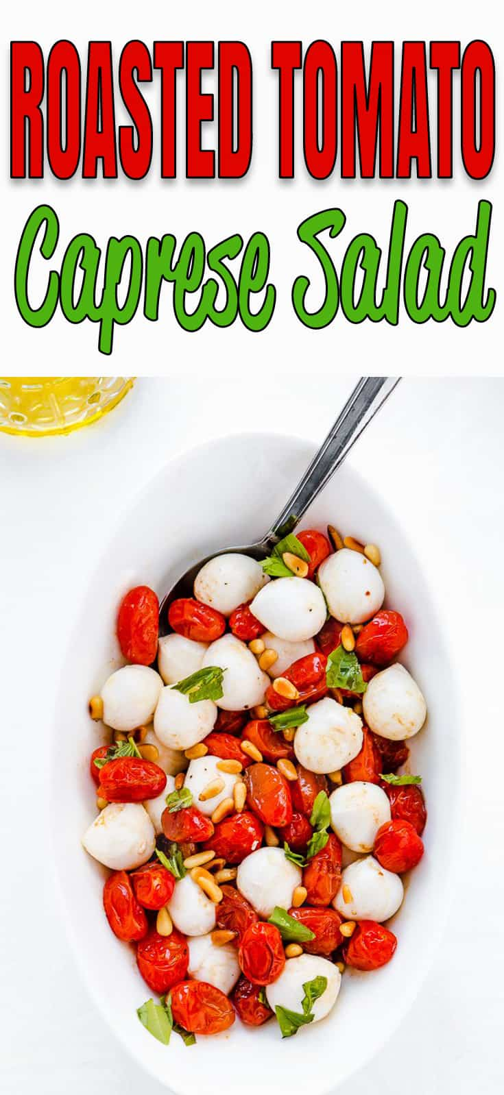 Roasted Tomato Caprese Salad  - #recipe #salad #caprese #roasted #tomato