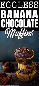 Stack of Eggless Banana Chocolate Chips Muffins with descriptive text