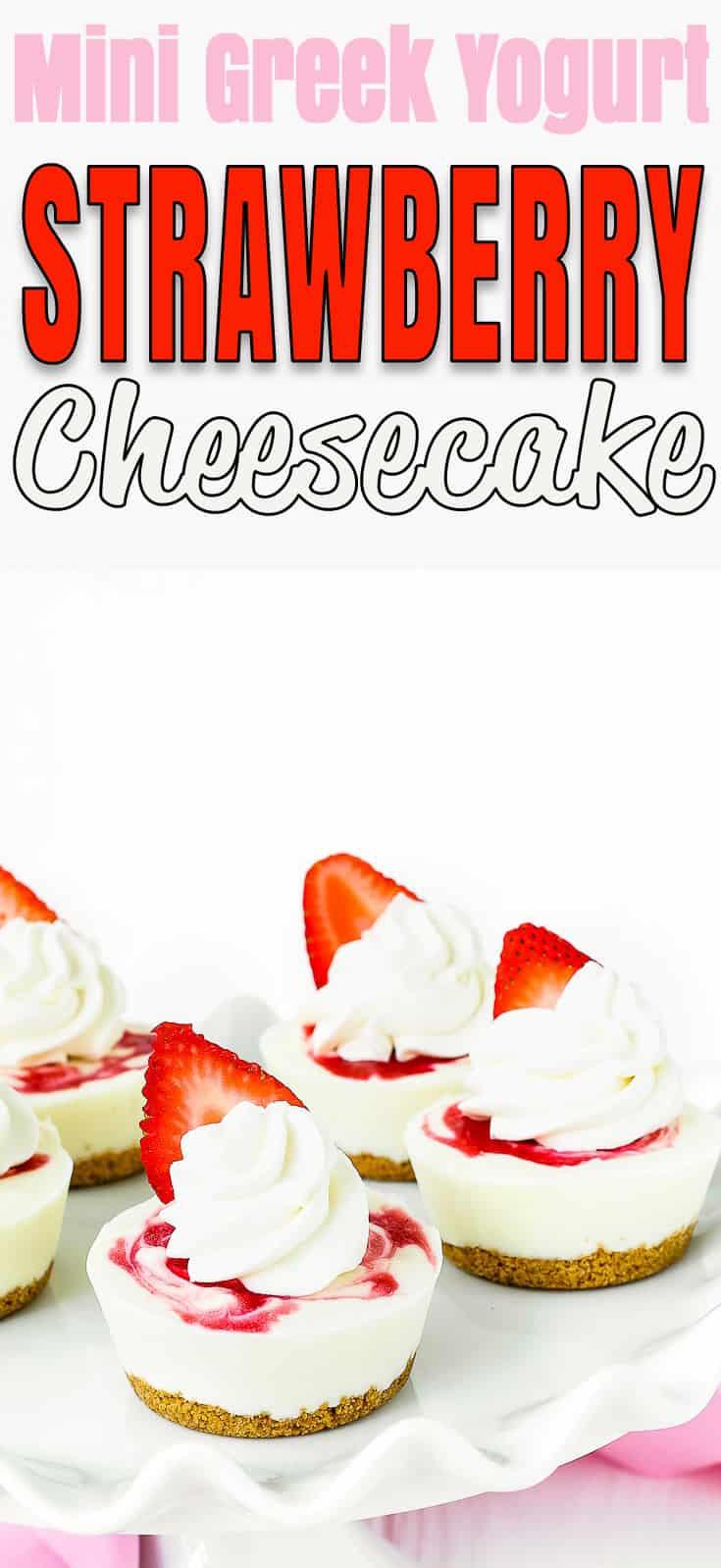 No-Bake Mini Greek Yogurt Strawberry Cheesecake - #recipe #cheesecake #nobake #dessert #summer #strawberry