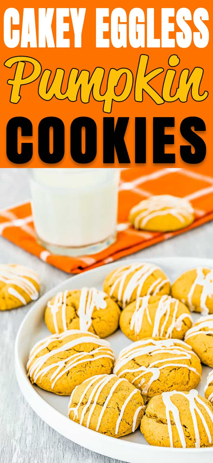 These Cakey Eggless Pumpkin Cookies are melt-in-your-mouth soft and loaded with warm spices! Every bite is an explosion of fall flavors. Simply irresistible! #recipe #pumpkin #cookies #eggless
