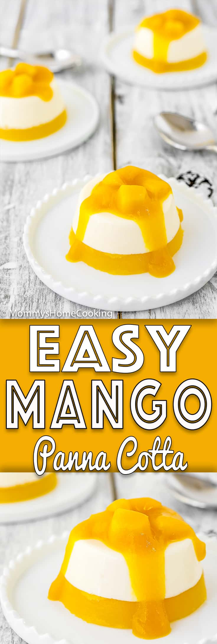 This Easy Mango Panna Cotta recipe is rich, smooth and velvety!! It's super easy to make and can be prepared in advance. Truly magnificent. https://mommyshomecooking.com