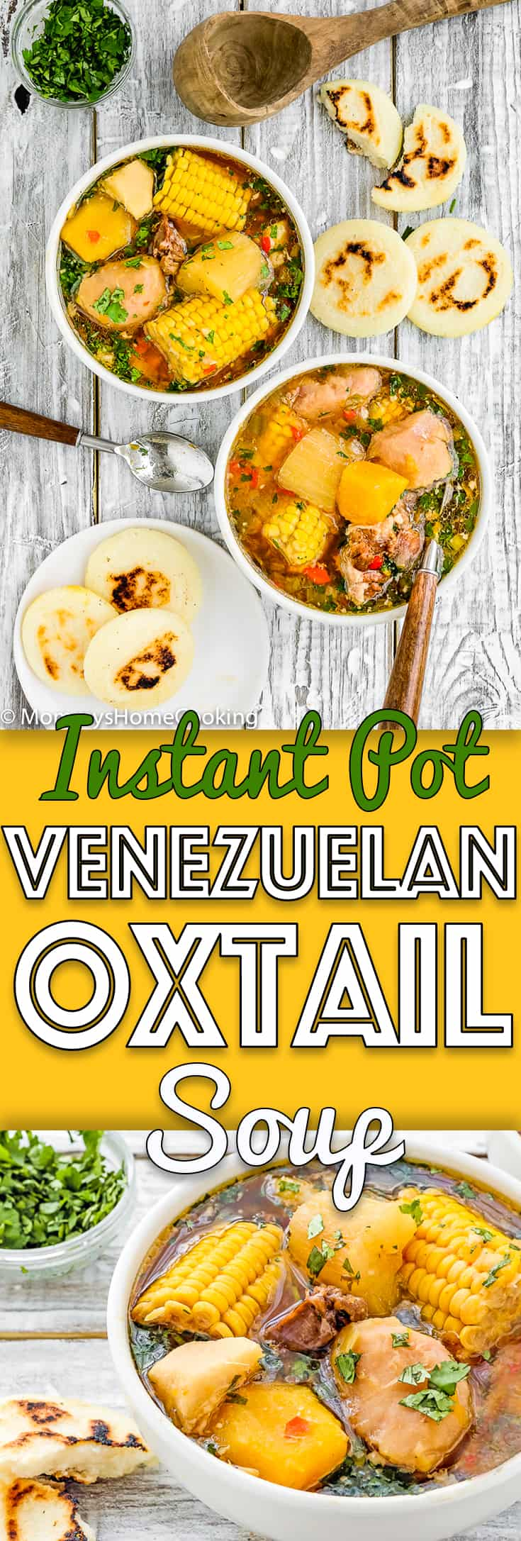 2 bowls with Venezuelan Oxtail Soup and arepas with descriptive text