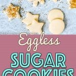 Eggless Sugar Cookies | Mommy's Home Cooking