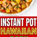 Instant Pot Hawaiian Pineapple Pork | Mommy's Home Cooking