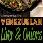 Venezuelan Beef Liver and Onions | Mommy's Home Cooking