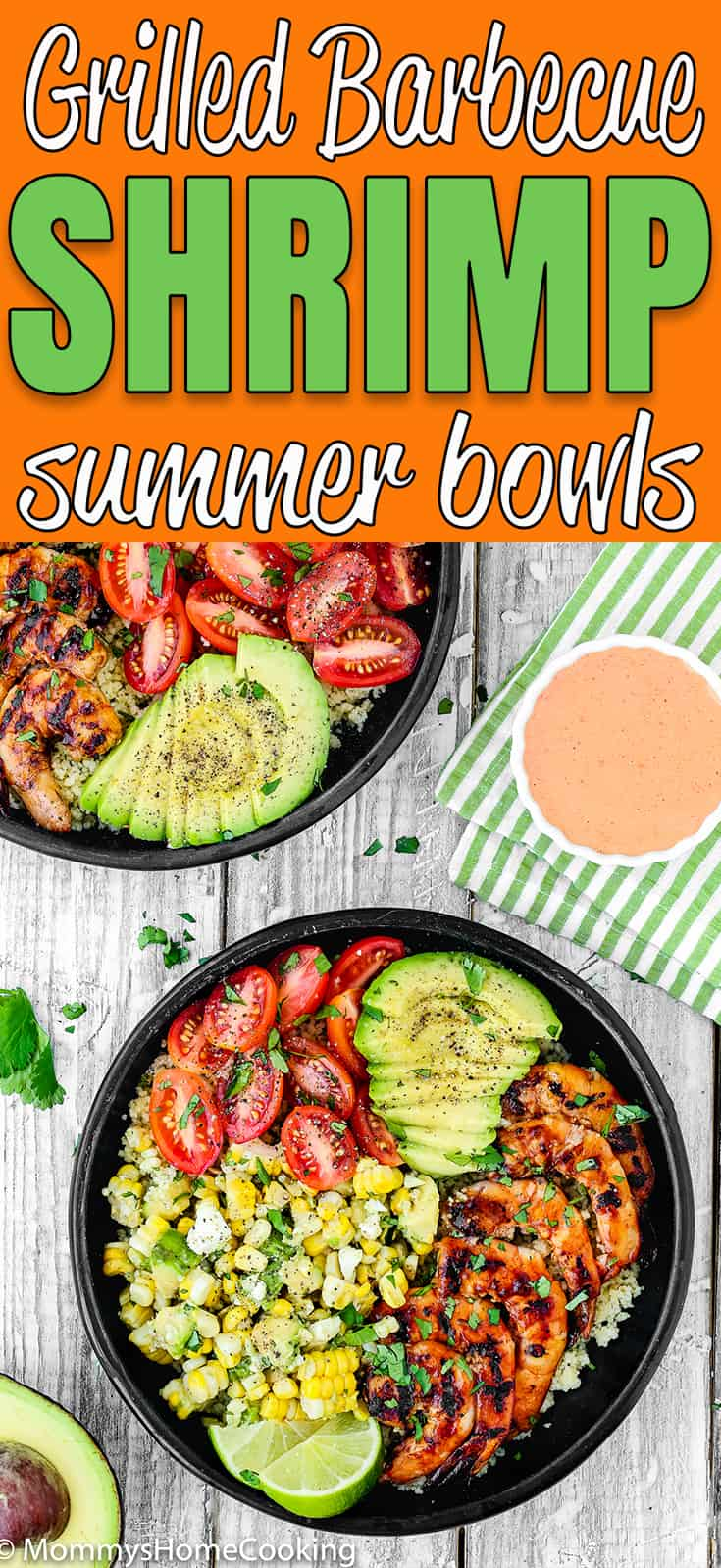 This Grilled Barbecue Shrimp and Corn Avocado Salad Bowls recipe is delicious, incredibly tasty and ridiculously easy to make! Perfectly tender and juicy jumbo shrimp glazed with barbecue sauce, couscous, corn avocado salad, tomatoes, make a perfect summer meal, don't you think? https://mommyshomecooking.com