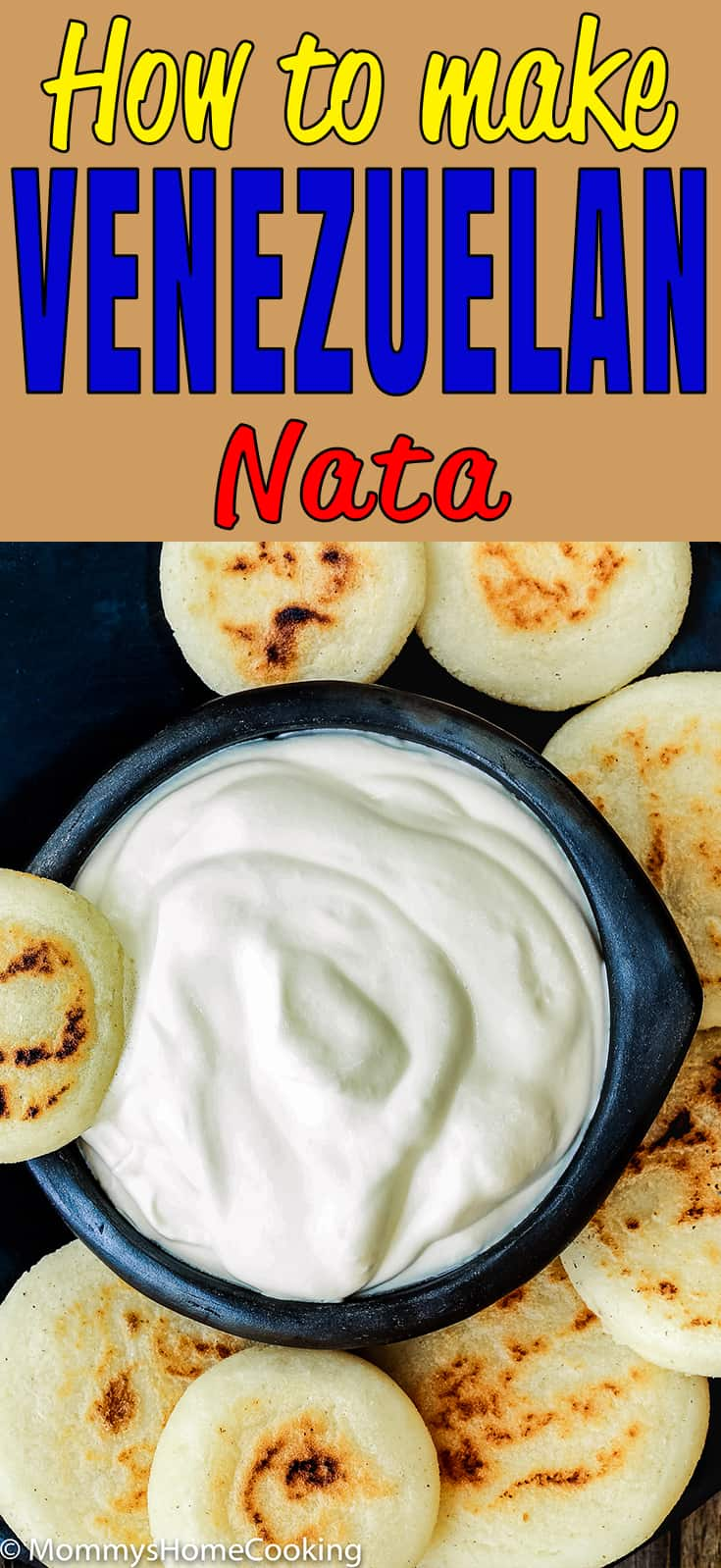 This homemade Venezuelan Nata is savory, a little bit tart and super creamy! Keep reading to learn How to Make Venezuelan Nata with only 3 ingredients; it will be ready in 15 minutes. Perfect to spread on arepas, cachapas or casabe. https://mommyshomecooking.com