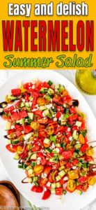 Easy Watermelon Summer Salad in a serving plate with descriptive text