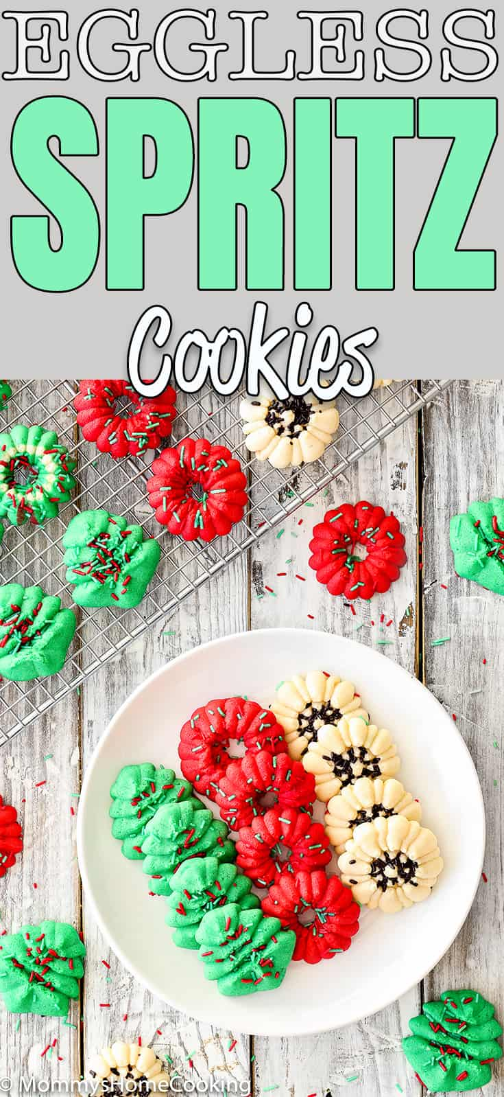 These Easy Eggless Spritz Cookies are tender, light, buttery and totally delicious. Easy and quick to make; no cookie dough chilling required. These egg-free cookies will make a great dessert contribution to any holiday party. #recipe #egglessbaking #eggfree #cookies #spritz #holidays