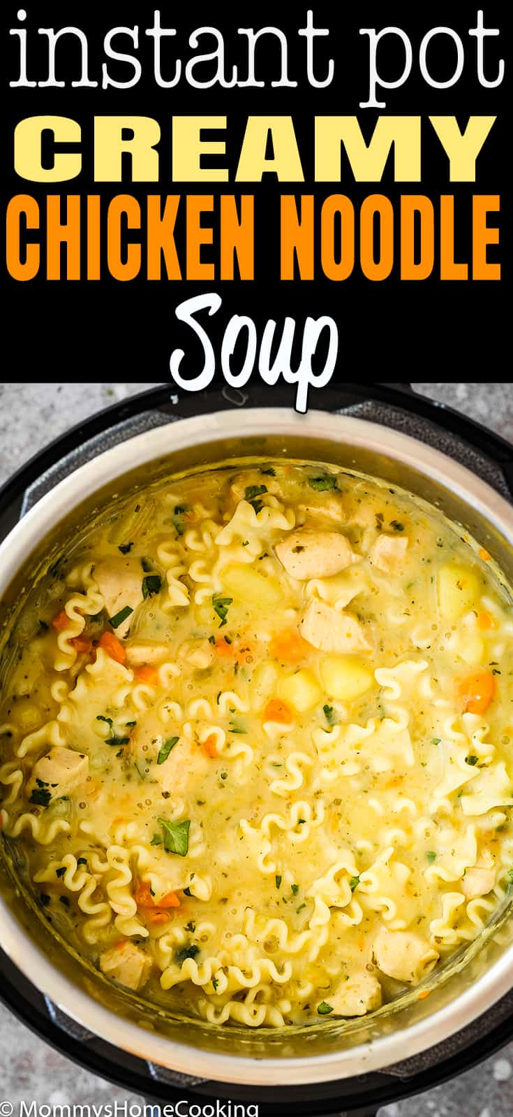 Instant Pot Creamy Chicken Noodle Soup recipe only takes 30 minutes to make, so you can have a comforting bowl of creamy delicious soup in a flash! It's made from scratch, so it is rich, delicious, and totally comforting. An instant pick-me-up for sure! #recipe #instantpot #soup #chicken #creamy #winter #easy #dinner #noodle