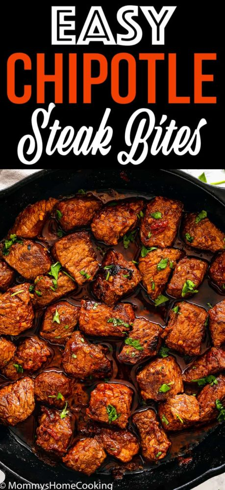 Easy Chipotle Steak Bites   Mommy's Home Cooking