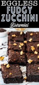 eggless super fudgy zucchini brownies drizzled with chocolate cut into squares with descriptive text
