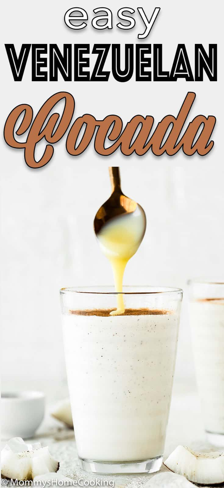 Venezuelan Cocada drink in a glass drizzled with sweetened condensed milk with descriptive text