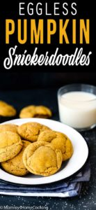 Eggless Pumpkin Snickerdoodles cookies in a plate with a glass of milk with descriptive text