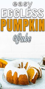 Eggless Pumpkin Cake over a cooling rack with sugar glaze with descriptive text