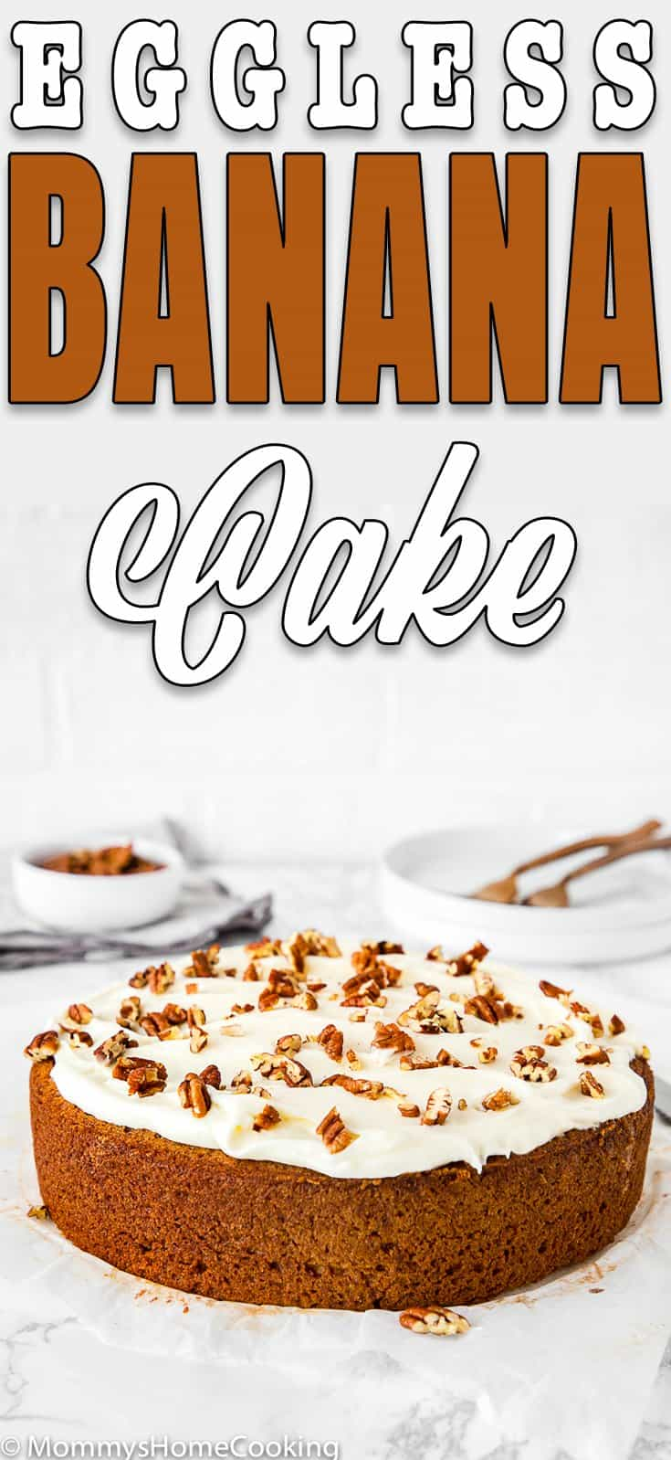 Easy eggless banana cake with cream cheese frosting and chopped pecans with descriptive text