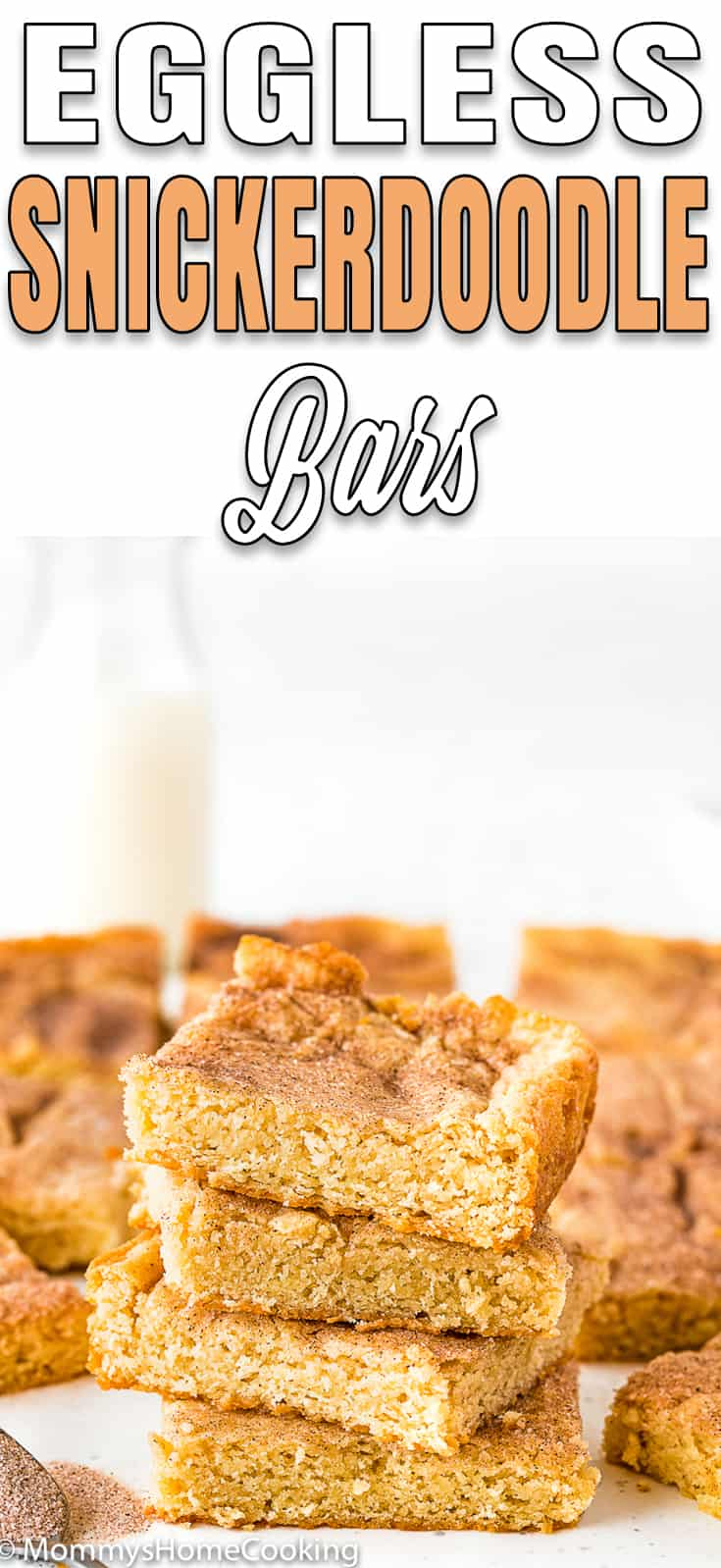 Stack of Eggless Snickerdoodle Bars with descriptive text