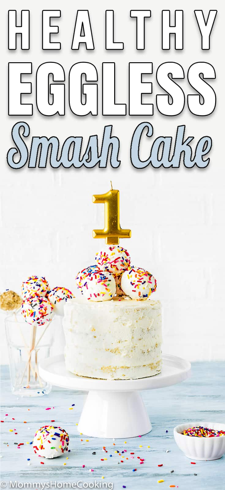 eggless smash cake decorated with cake pops with descriptive text