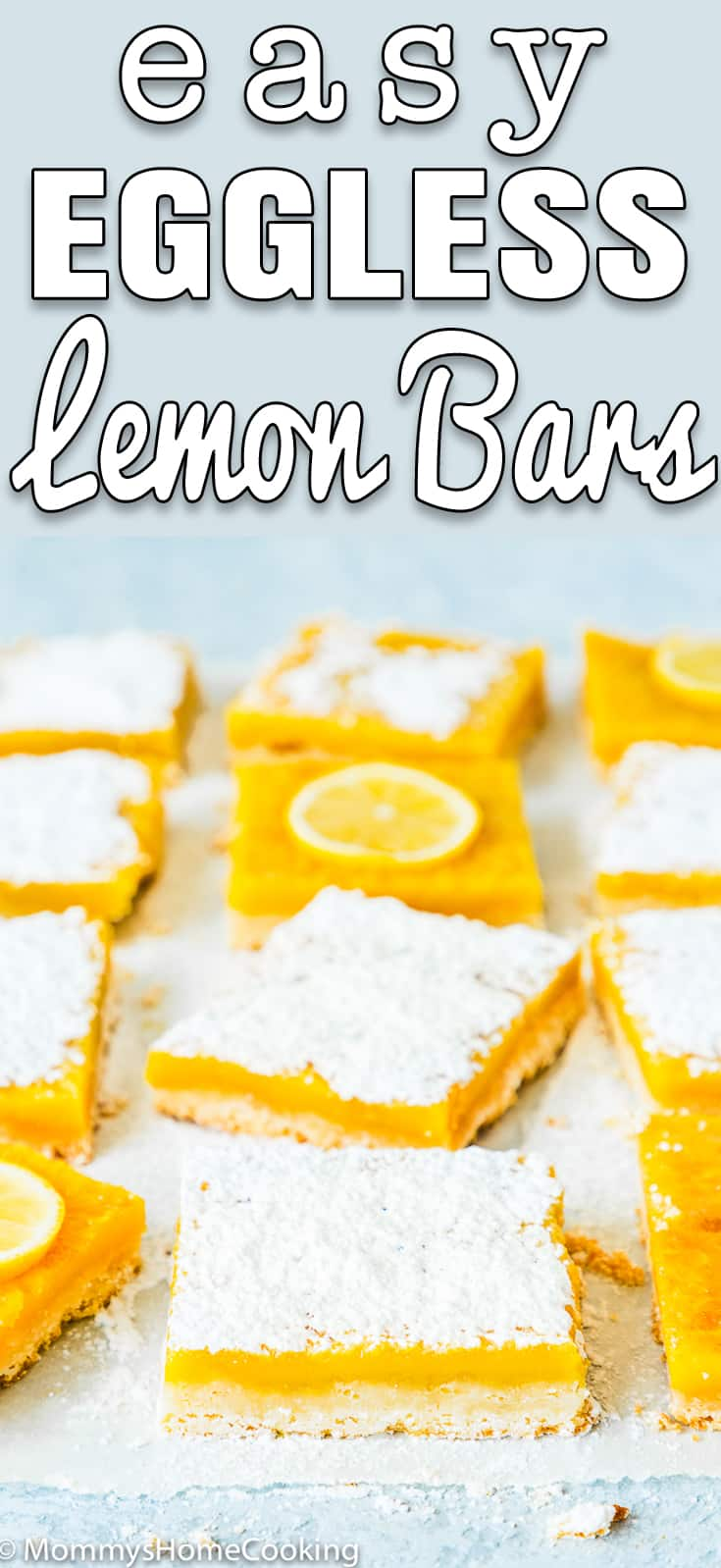 Easy Eggless Lemon Bars dusted with icing sugar with descriptive text