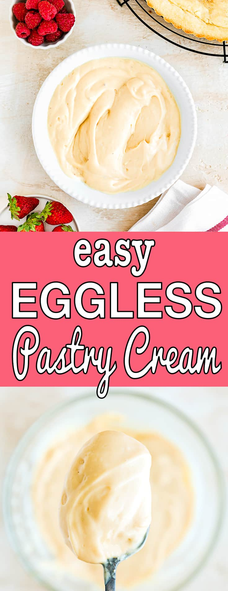Easy Eggless Pastry Cream in a plate with berries and tart shell with descriptive text