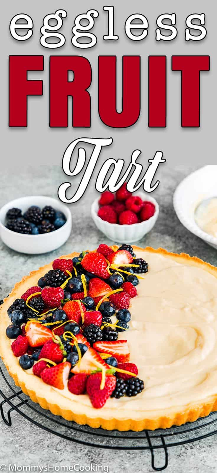 eggless fruit tart over a cooling rack with descriptive text