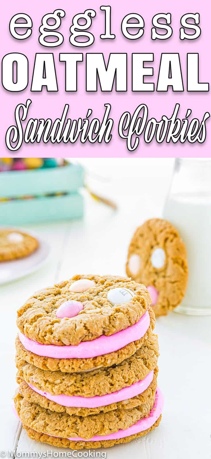 Eggless Easter Oatmeal Sandwich Cookies in a plate with descriptive text