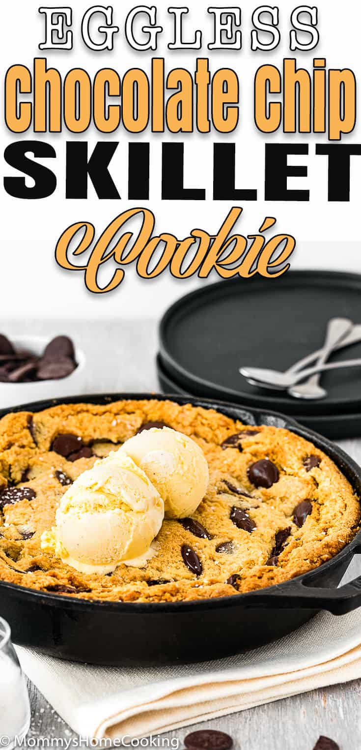 Eggless Chocolate Chip Skillet Cookie with vanilla ice cream with text overlay