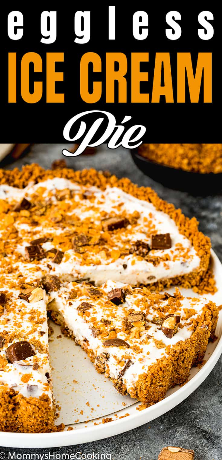 Easy Eggless Candy Ice Cream Pie with in a pie plate with text overlay
