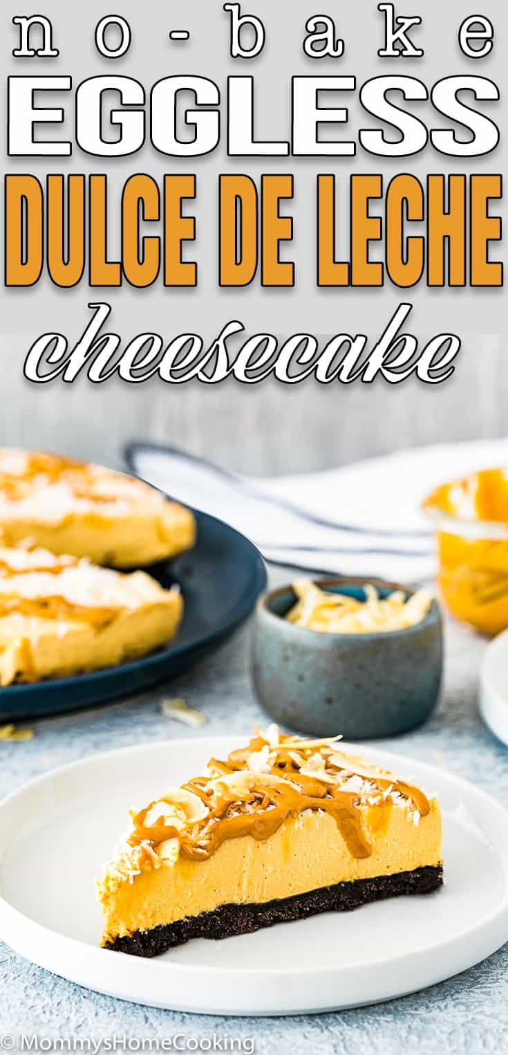 No-Bake Eggless Dulce de Leche Cheesecake slice with overlay text