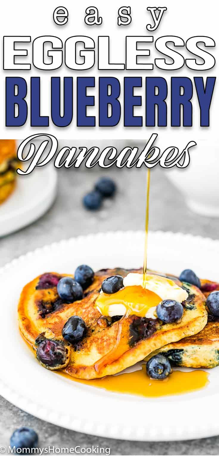Easy Eggless Blueberry Pancakes in a plate with syrup and butter with text overlay