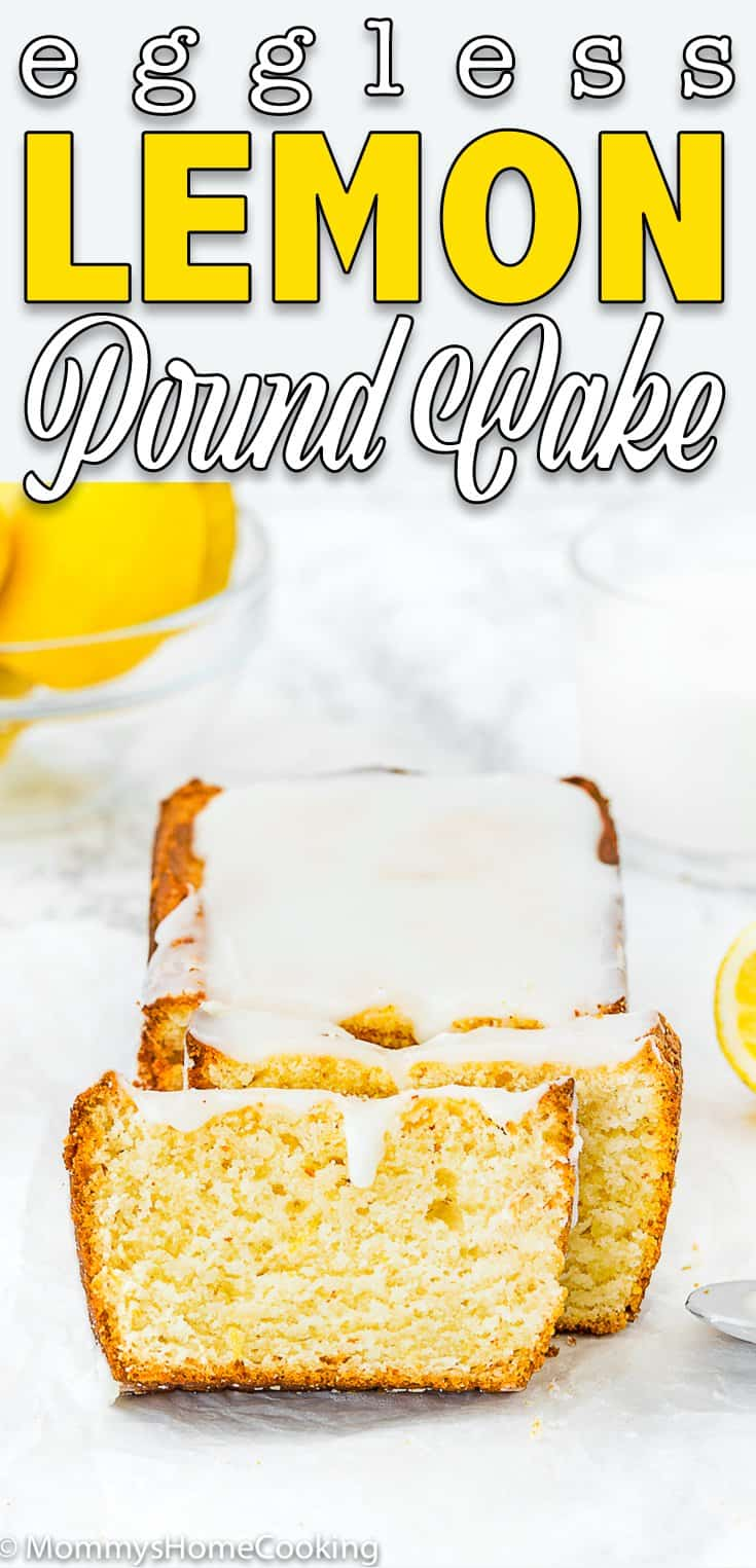 sliced Eggless Lemon Pound Cake loaf with text overlay